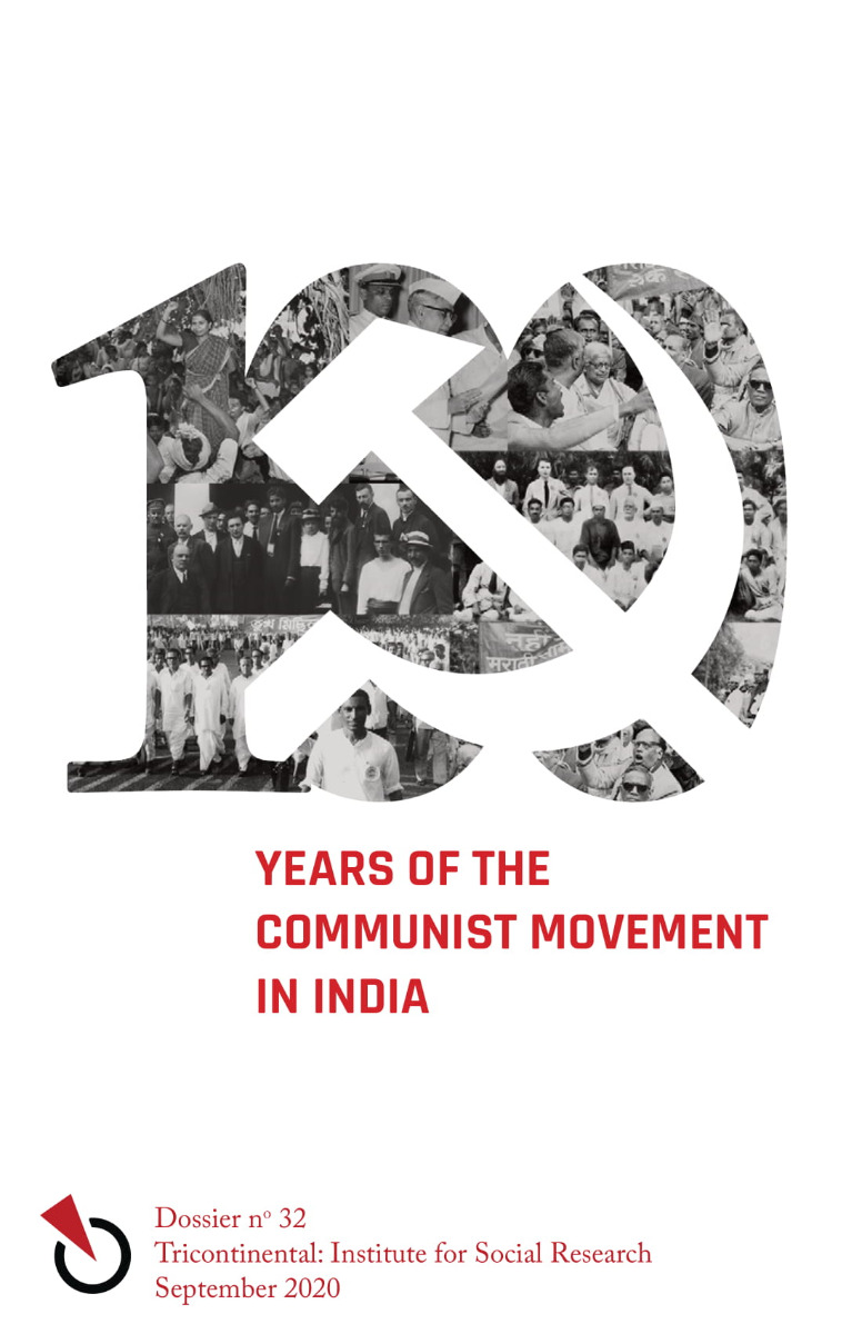 One Hundred Years of the Communist Movement in India
