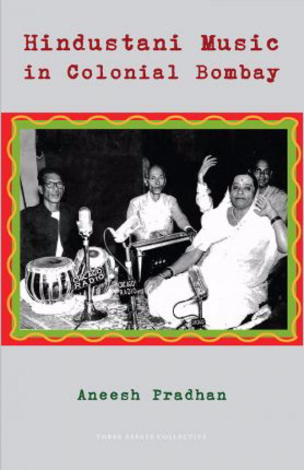 Hindustani Music in Colonial Bombay