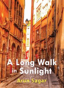A Long Walk in Sunlight