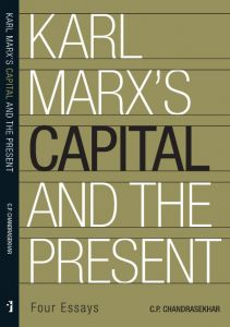 Karl Marx's 'Capital' and the Present