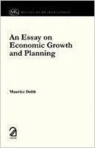 An Essay on Economic Growth and Planning