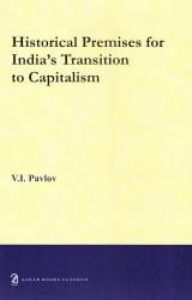 Historical Premises for India's Transition to Capitalism