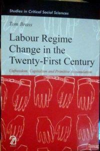 Labour Regime Change in the Twenty-First Century