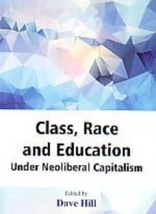 Class, Race and Education