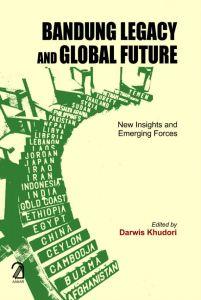 Bandung Legacy and Global Future