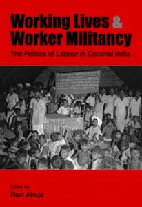 Working Lives and Worker Militancy