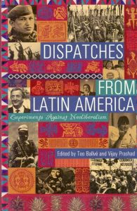 Dispatches from Latin America