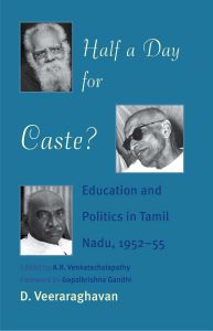 Half a Day for Caste?