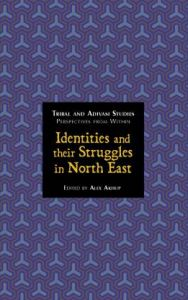 Identities and their Struggles in North East
