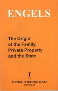 The Origin of the Family,Private Property and the State