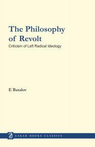 The Philosophy of Revolt