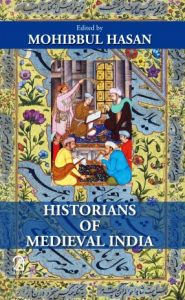 Historians of Medieval India