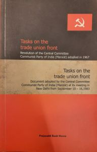Tasks On The Trade Union Front