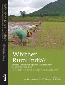 Whither Rural India? Political Economy of Agrarian Transformation  in Contemporary India