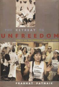 The Retreat to Unfreedom