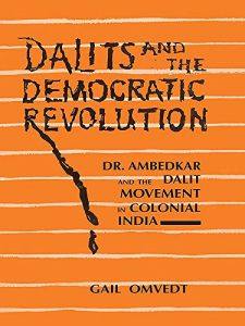 Dalits and the Democratic Revolution
