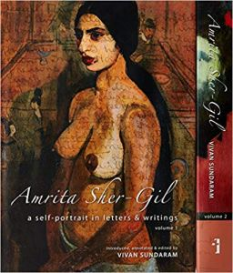 Amrita Sher-Gil: A self-portrait in letters and writings, Vols. 1 & 2