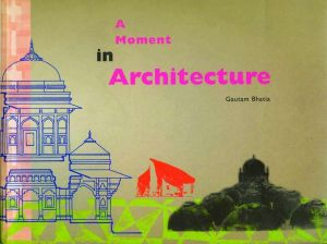 A Moment In Architecture
