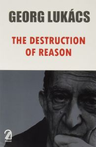 The Destruction of Reason