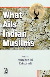 What Ails Indian Muslims