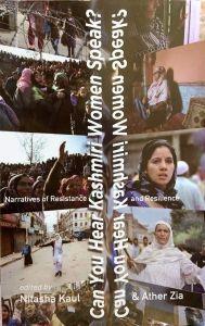 Can You Hear Kashmiri Women Speak?