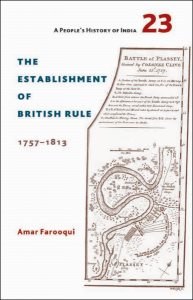 The Establishment of British Rule 1757 – 1813