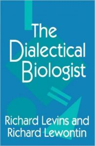 The Dialectical Biologist