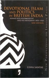 Devotional Islam and Politics in British India