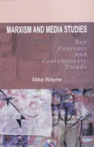Marxism And Media Studies