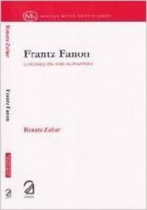 Frantz Fanon: Colonialism and Alienation