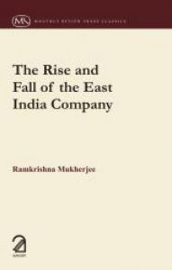 The Rise and Fall of the East India Company