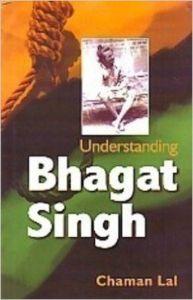 Understanding Bhagat Singh