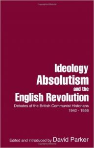 Ideology, Absolutism and the English Revolution