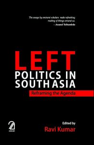 Left Politics in South Asia