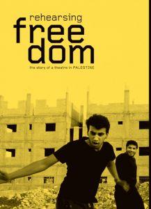 Rehearsing Freedom