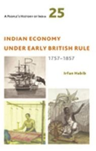 Indian Economy Under Early British Rule