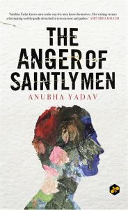 The Anger of Saintly Men