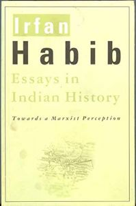 Essays in Indian History: Towards a Marxist Perception