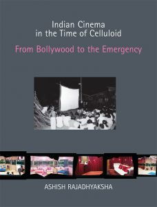 Indian Cinema in the Time of Celluloid