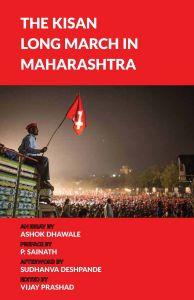 The Kisan Long March in Maharashtra