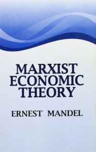 Marxist Economic Theory, 2 Vols