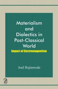 Materialism and Dialectics in Post-Classical World