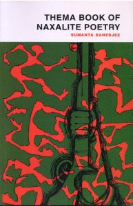 Thema Book of Naxalite Poetry