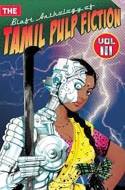 The Blaft Anothology of Tamil Pulp Fiction Vol-3