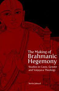 The Making of Brahmanic Hegemony