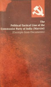 The Political-Tactical Line of the Communist Party of India (Marxist)