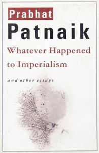 Whatever Happened to Imperialism and other essays