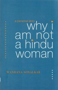 Why I Am Not A Hindu Woman