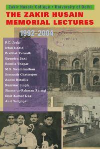 The Zakir Hussain Memorial  Lectures 1992-2004