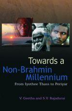 Towards a Non-Brahmin Millennium